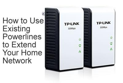 How to Use Existing Powerlines to Extend Your Home Network and Stream Media Uninterrupted