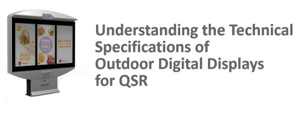 Understanding the Technical Specifications of Outdoor Digital Displays for QSR