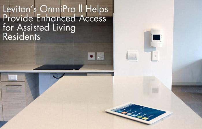 Leviton's OmniPro ll Helps Provide Enhanced Access for Assisted Living Residents