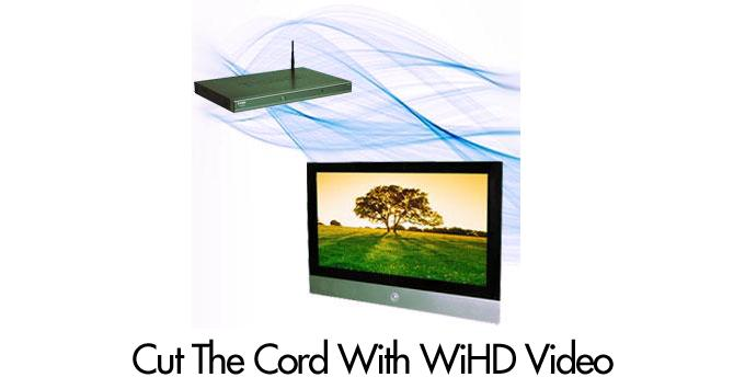 Cut The Cord With WiHD video