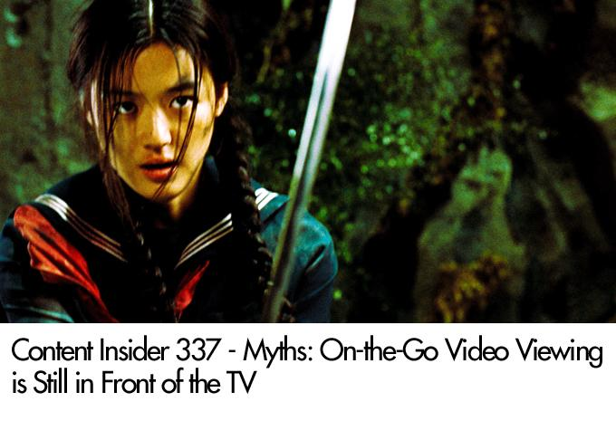 Myths: On-the-Go Video Viewing is Still in Front of the TV