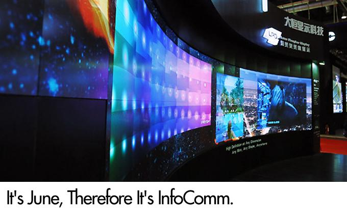 It's June, Therefore It's InfoComm