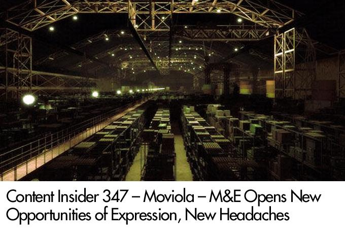 Moviola: M&E Opens New Opportunities of Expression, New Headaches