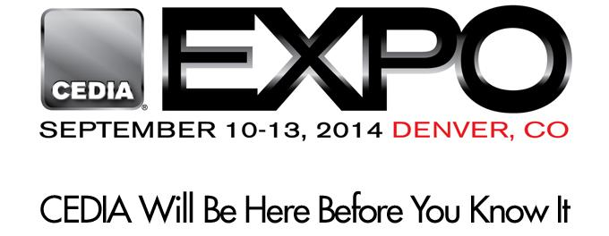 CEDIA Will Be Here Before You Know It