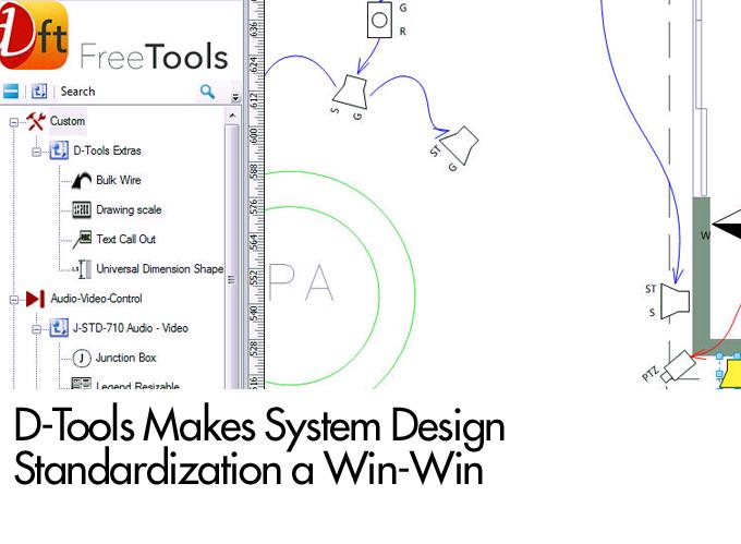 D-Tools Makes System Design Standardization a Win-Win