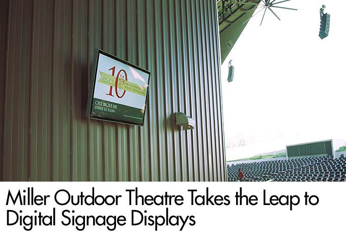 Miller Outdoor Theatre Takes the Leap to Digital Signage Displays
