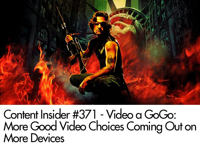 Video a GoGo: More Good Video Choices Coming Out on More Devices