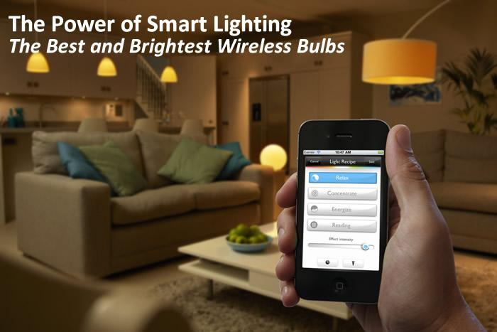 The Power of Smart Lighting – The Best and Brightest Wireless Bulbs
