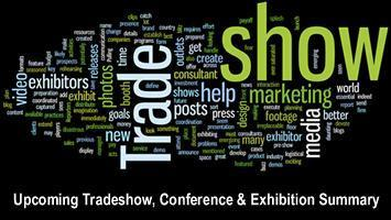 Upcoming Tradeshow, Conference & Exhibition Summary <br> April, May, June 2015