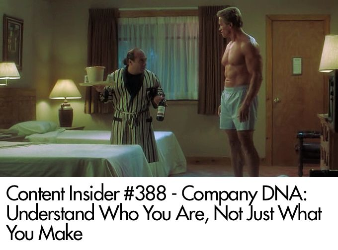 Company DNA: Understand Who You Are, Not Just What You Make