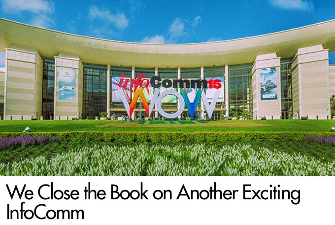 We Close the Book on Another Exciting InfoComm