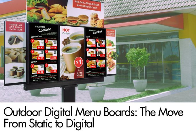 Outdoor Digital Menu Boards: The Move From Static to Digital