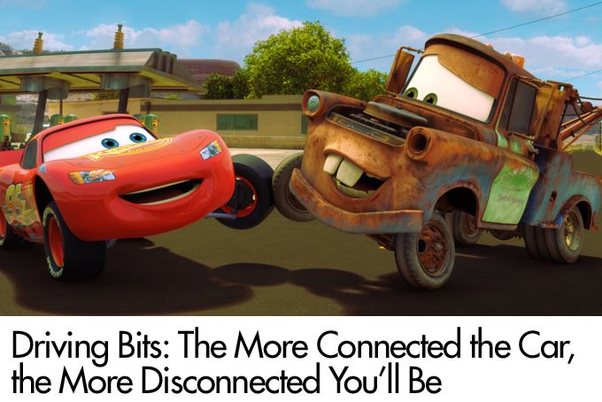 Driving Bits: The More Connected the Car, the More Disconnected You'll Be