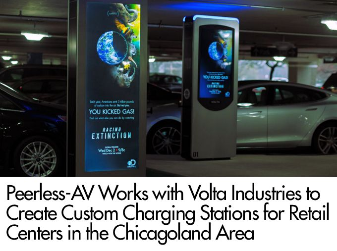 Case Study: Peerless-AV® Works with Volta Industries to Create Custom Charging Stations for Retail Centers in the Chicagoland Area