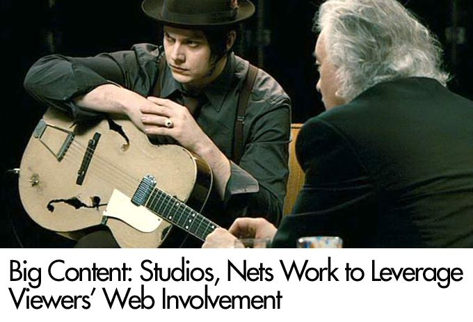 Big Content: Studios, Nets Work to Leverage Viewers' Web Involvement