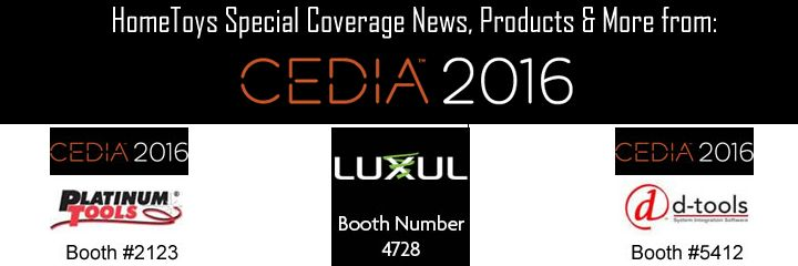HomeToys.com - Special Tradeshow Coverage of CEDIA 2016.