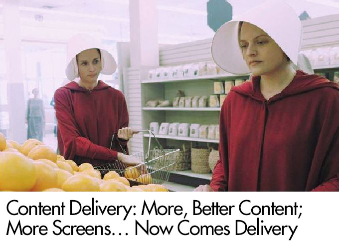 Content Delivery: More, Better Content; More Screens… Now Comes Delivery