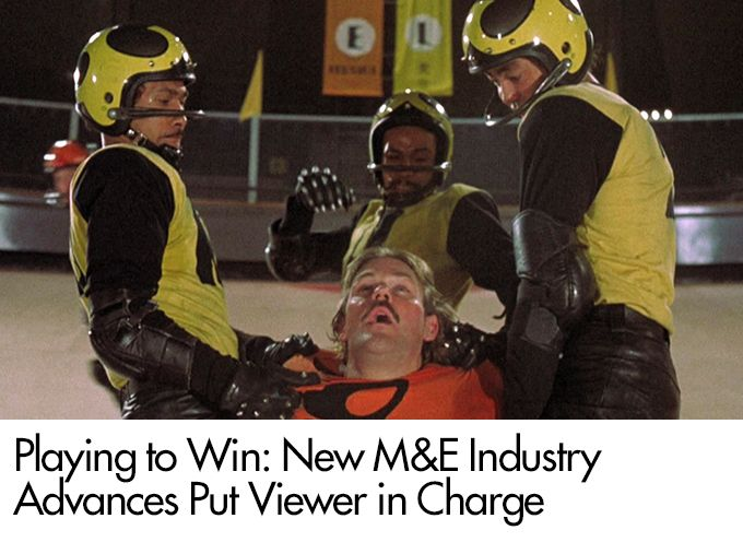 Playing to Win: New M&E Industry Advances Put Viewer in Charge
